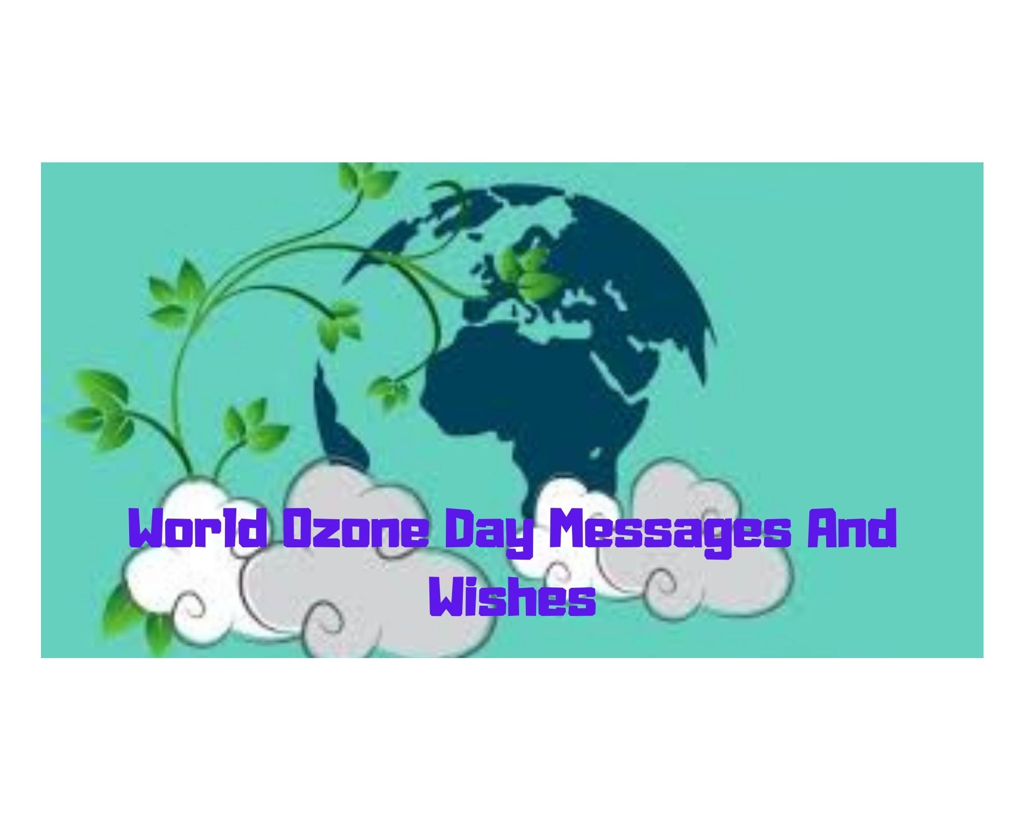 World Ozone Day Messages And Wishes
