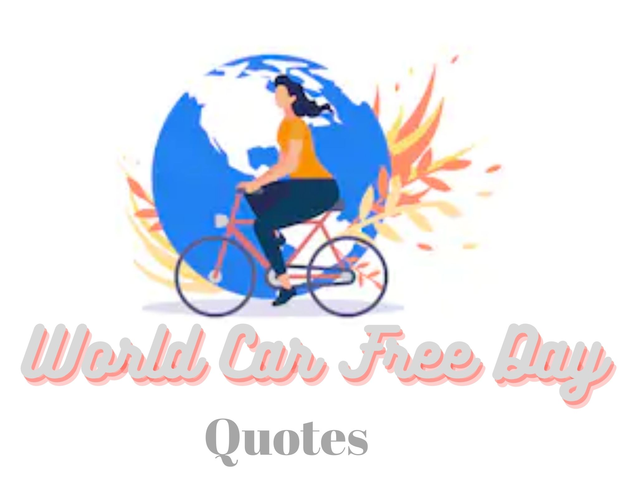 World Car Free Day Quotes