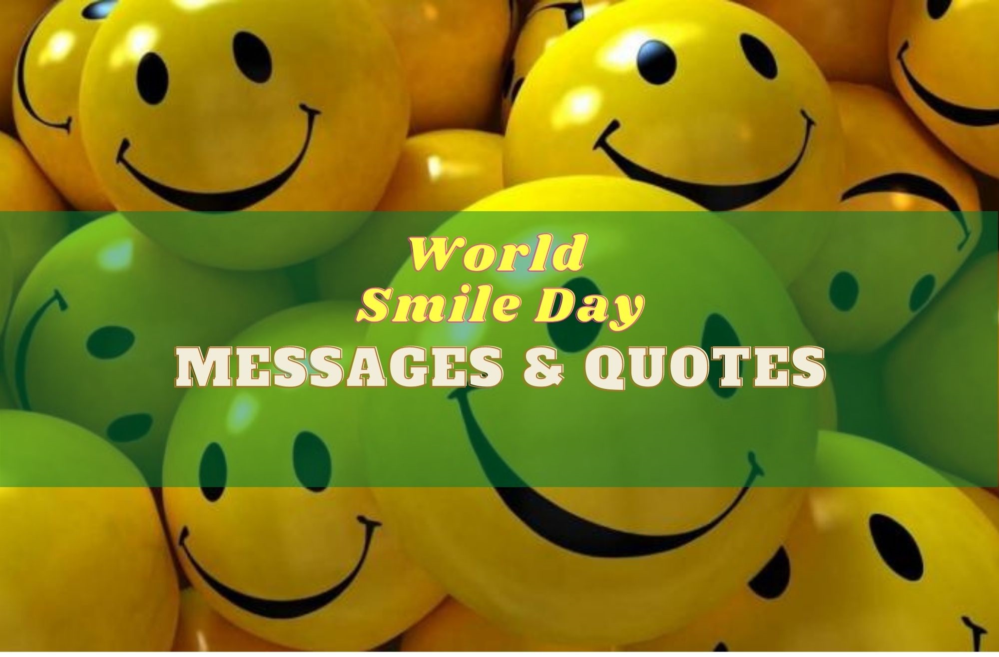 World Smile Day Messages & Quotes