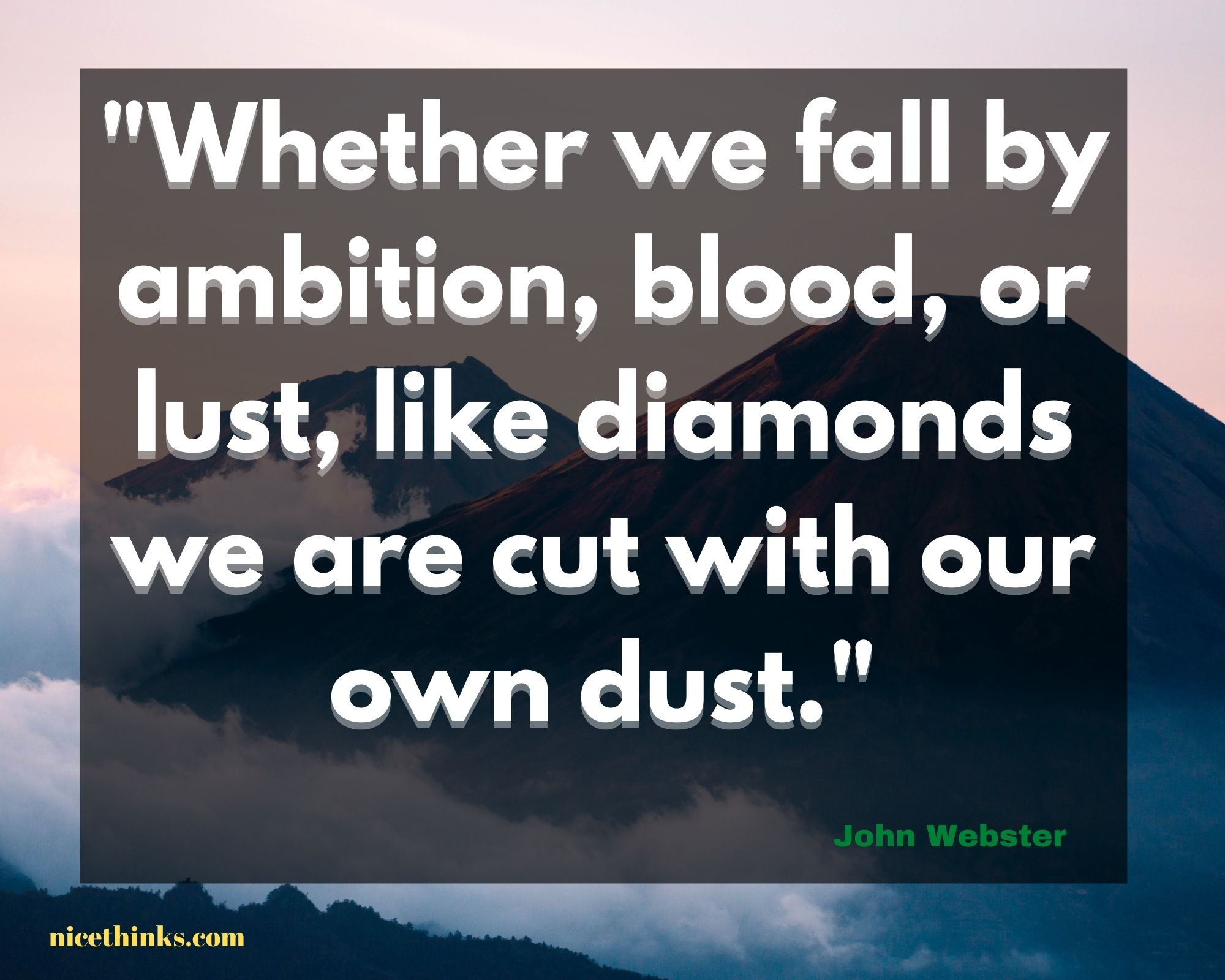 Quote by John Webster