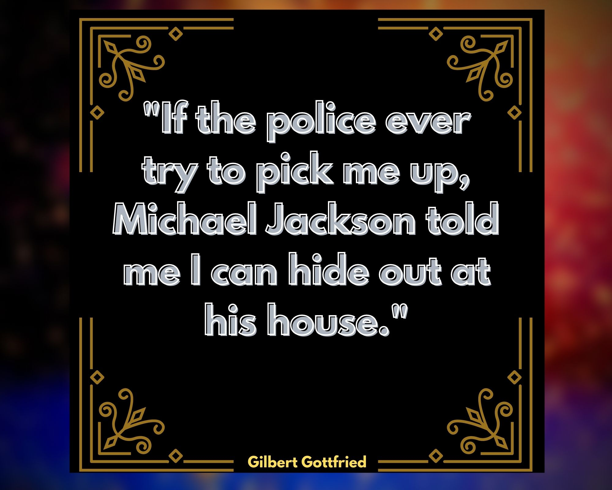 Quotes by Gilbert Gottfried