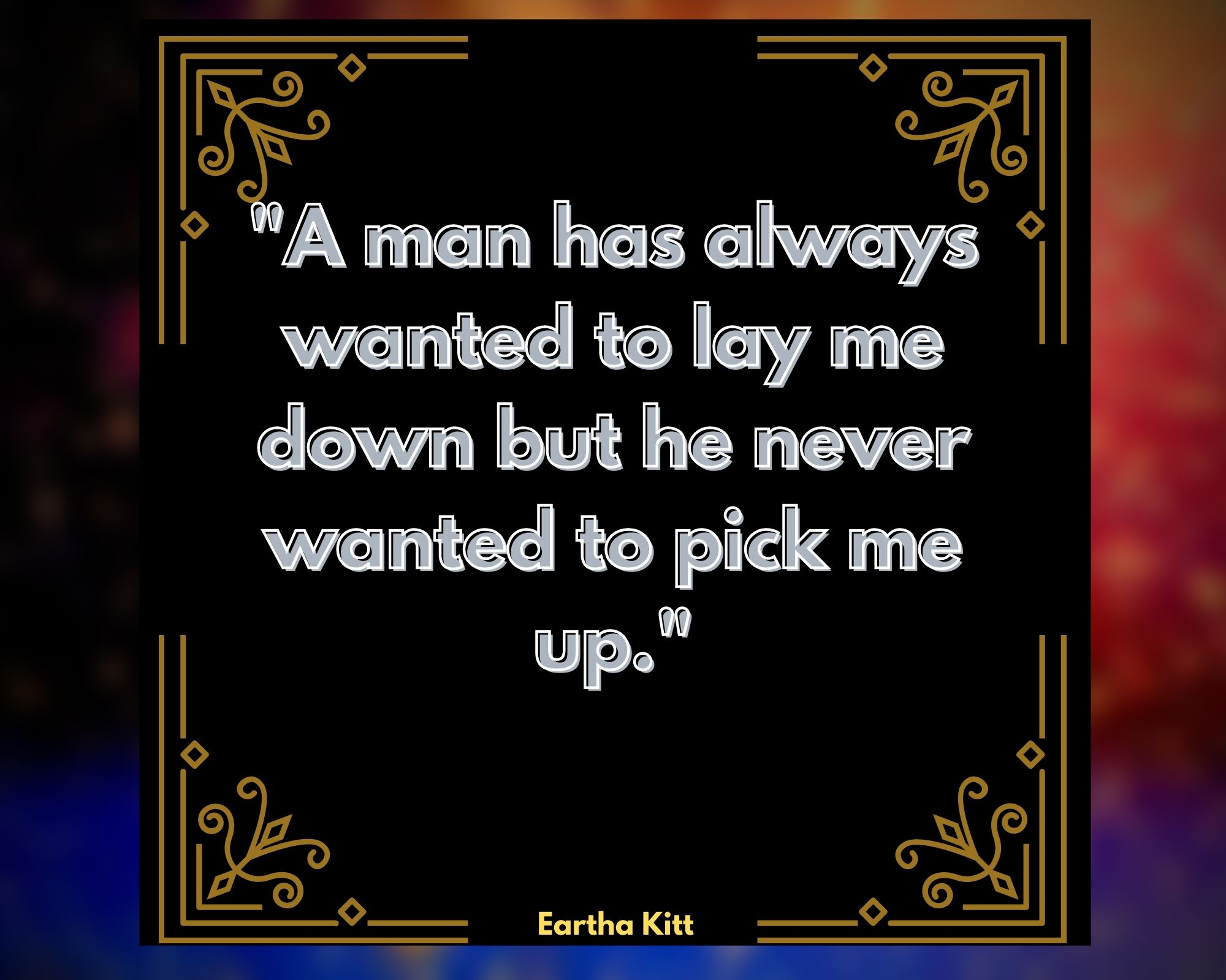 Quotes by Eartha Kitt