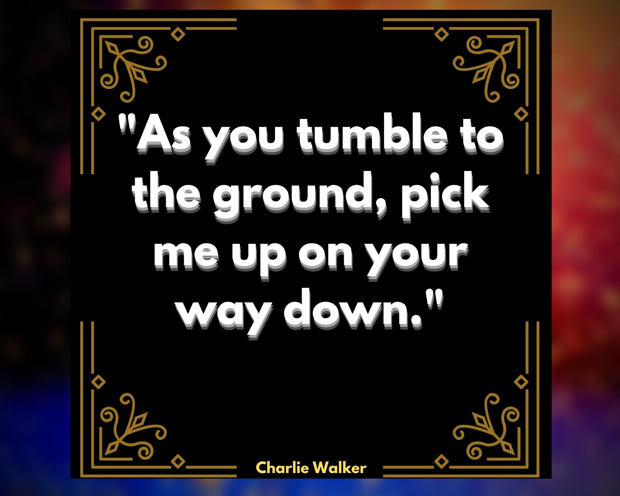 Quotes by Charlie Walker