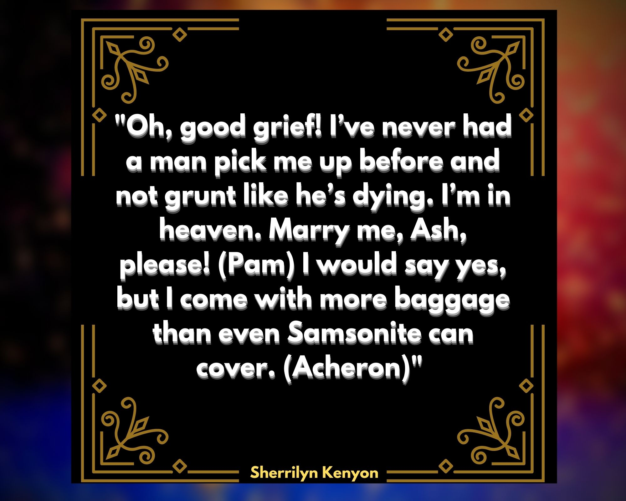 Quotes by Sherrilyn Kenyon