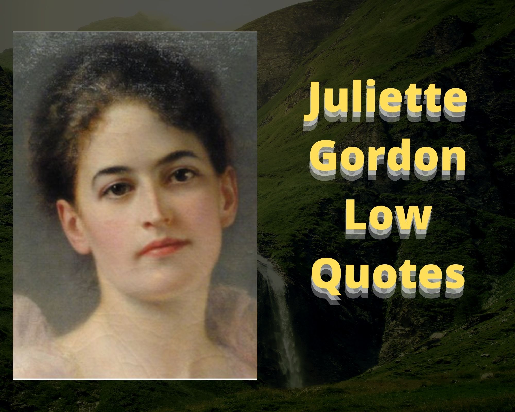 juliette gordon low quotes