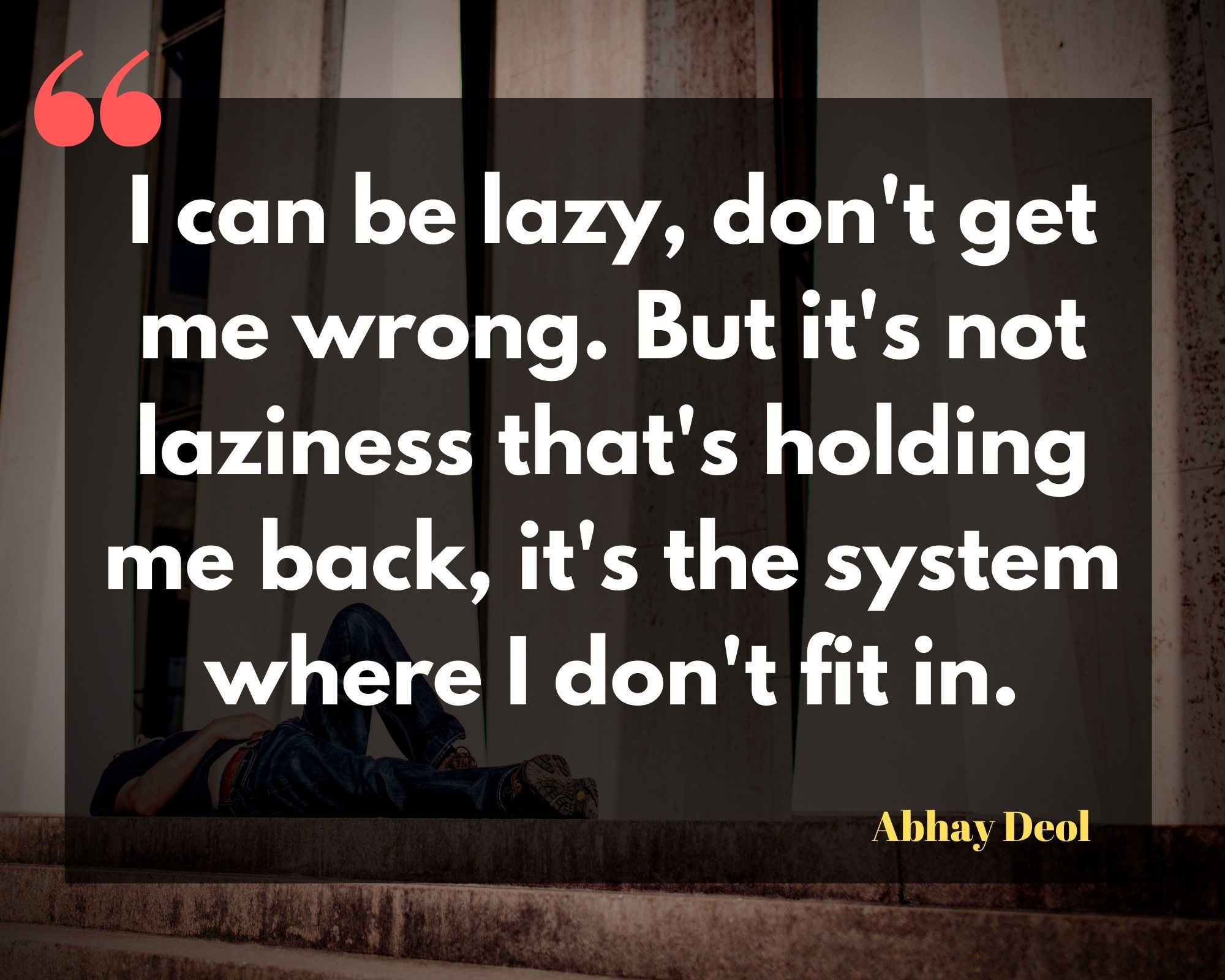 Abhay Deol Quotes