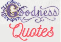 Goodness Quotes