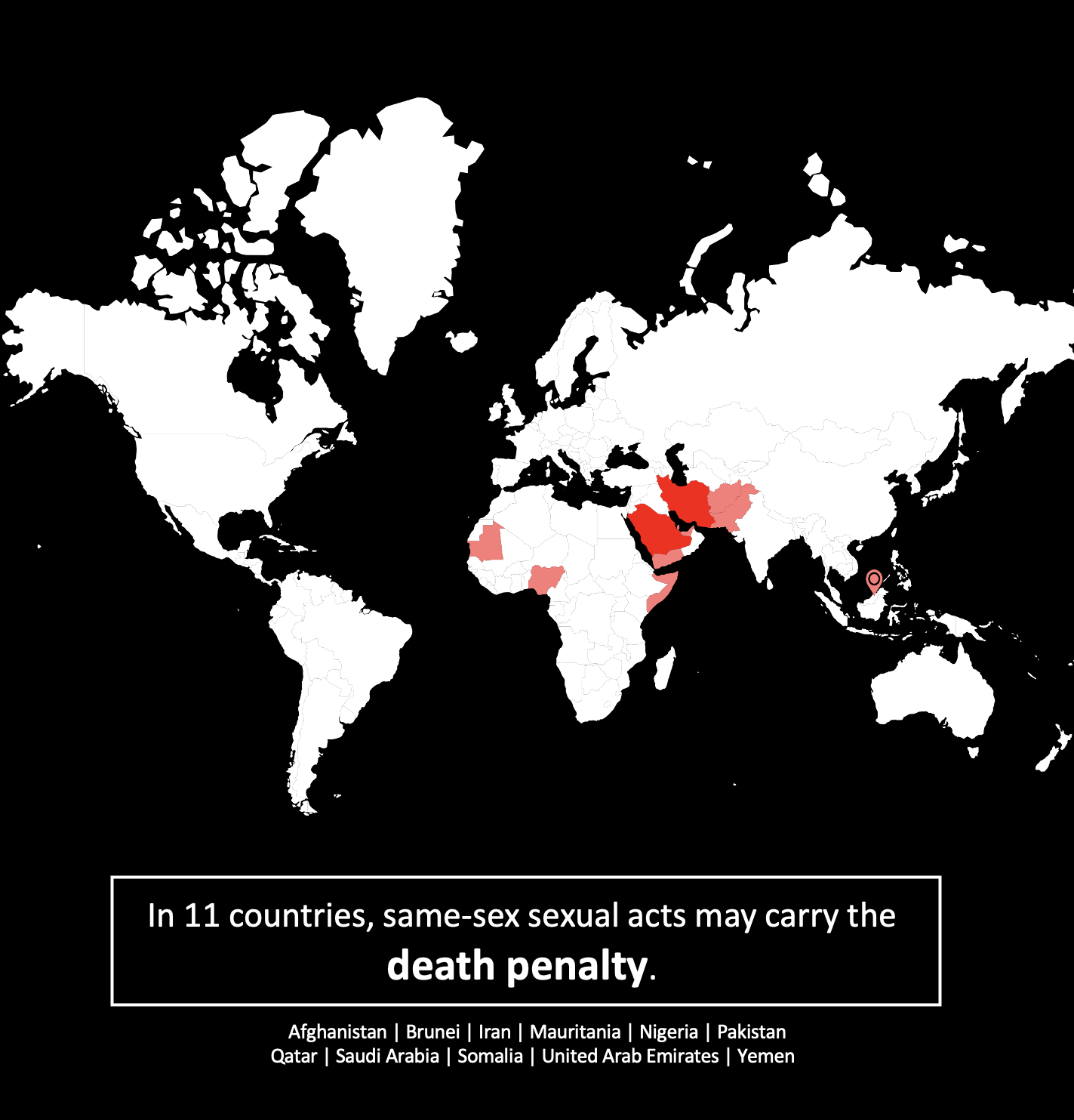 Map that says in 11 countries, same-sex sexual activity may carry the death penalty.