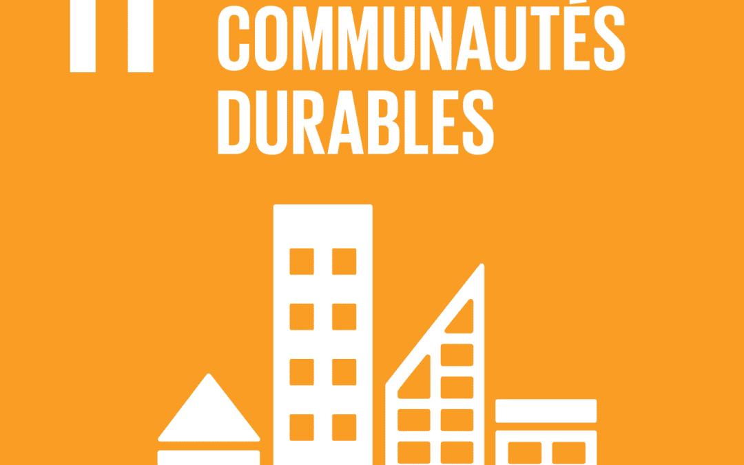 Communauté Durable et les Objectifs de développement durable de l'ONU: ODD 11