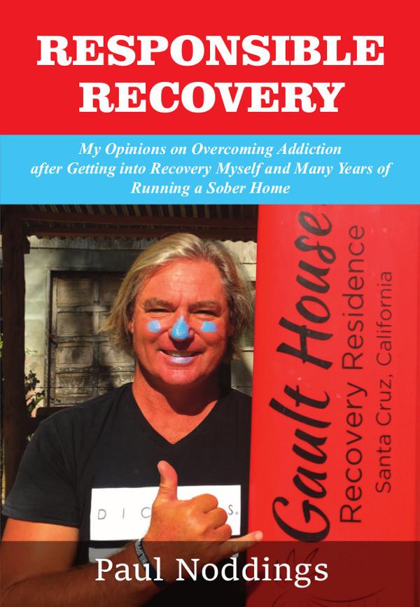 Paul Noddings - Responsible Recovery