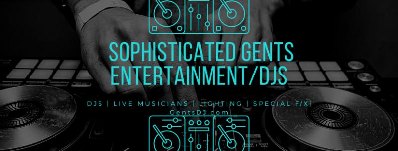 Sophisticated Gents Entertainment/DJs & Event Design