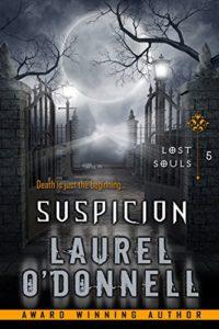 Lost Souls: Suspicion