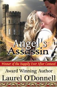 Angel's Assassin - medieval romance novel by Laurel O'Donnell