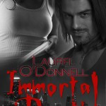 Immortal Death - a vampire paranormal romance novel by Laurel O'Donnell