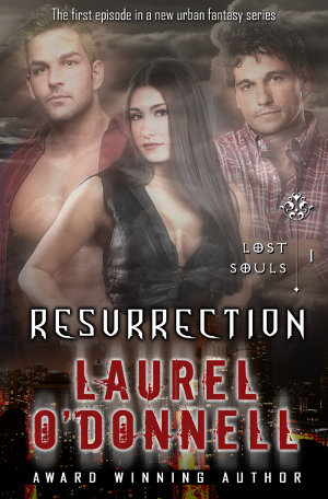 Lost Souls - Resurrection - by Laurel O'Donnell