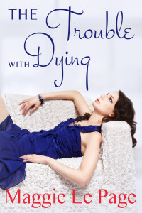 The Trouble with Dying E-book