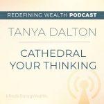 Tanya Dalton: Cathedral Your Thinking