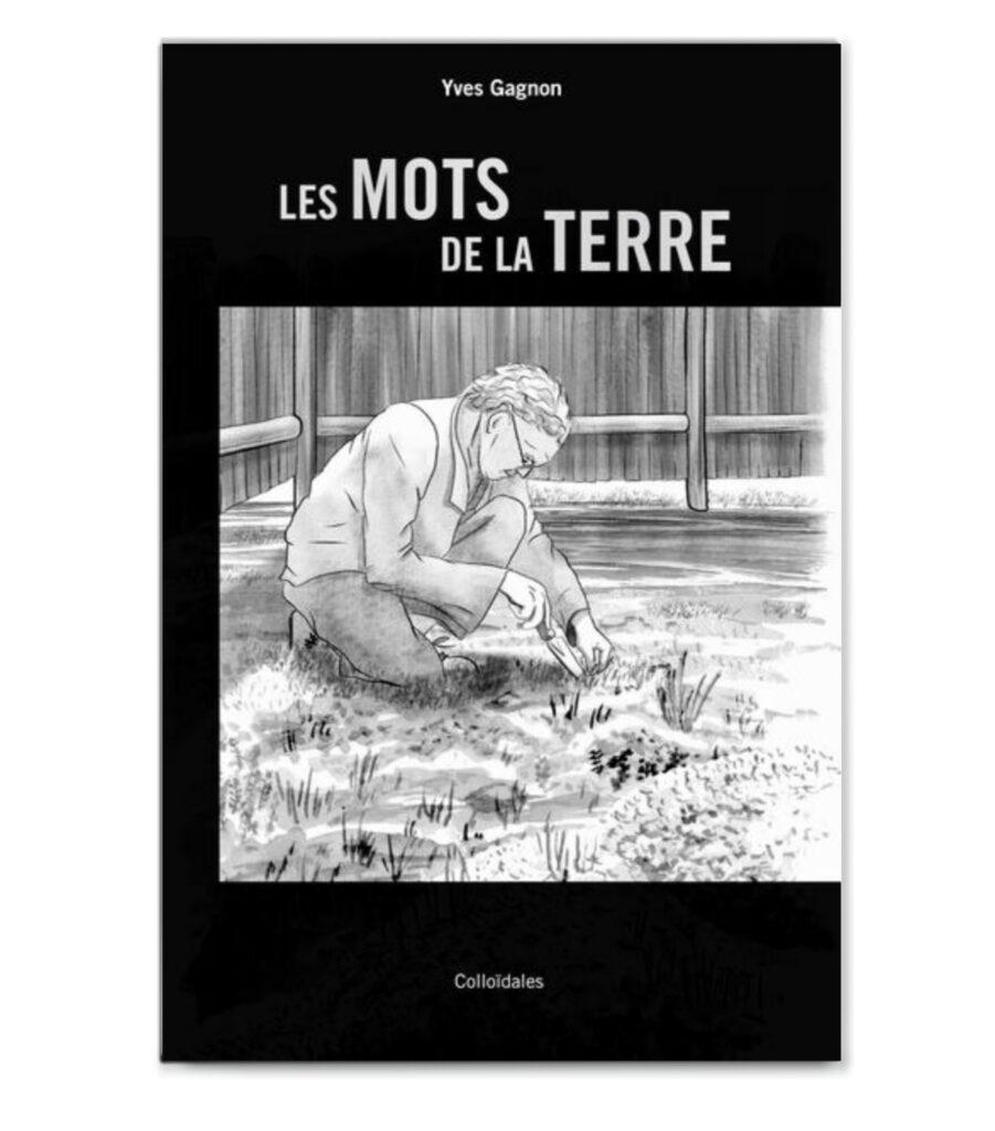 Les mots de la terre - Yves Gagnon - Mélika Illustration