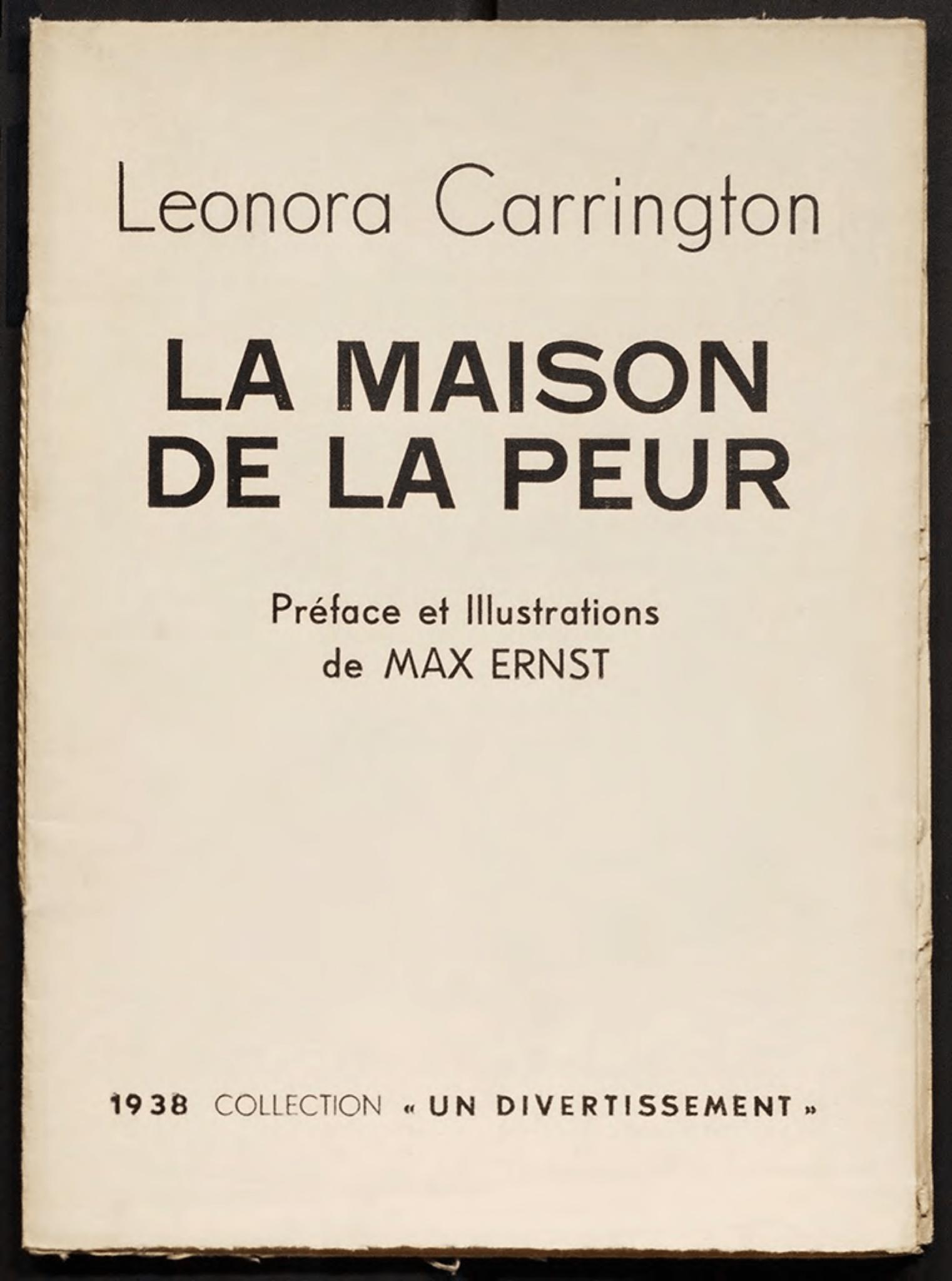 Leonora Carrington, <br /><em>LaMaison delaPeur</em>, 1938