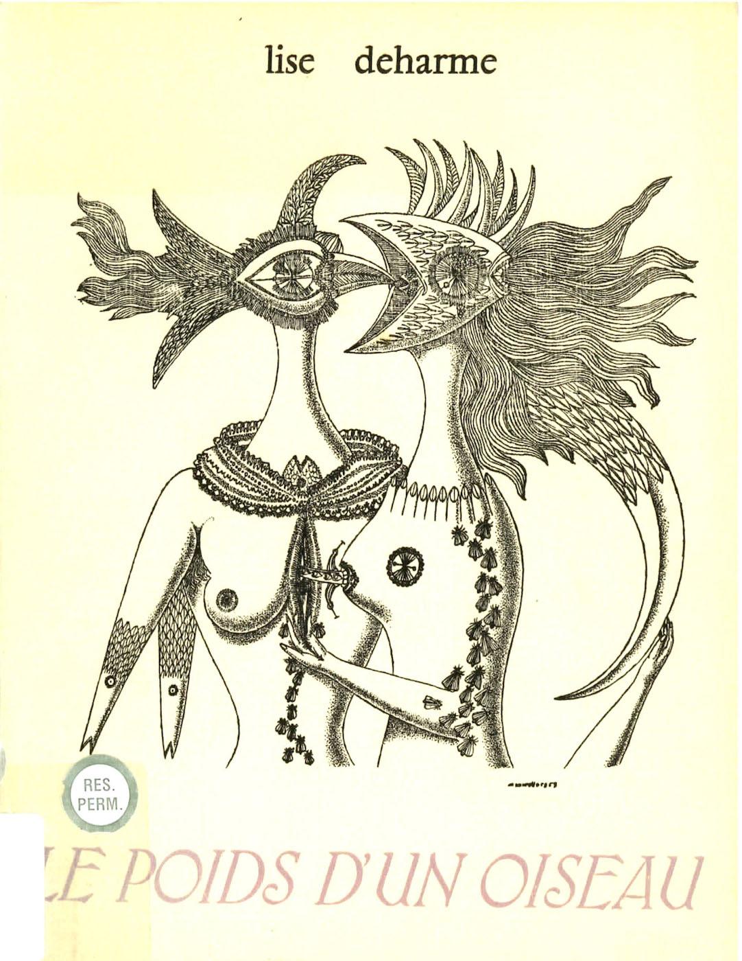 Lise Deharme, <br /><em>LePoids d'unoiseau</em>, 1955