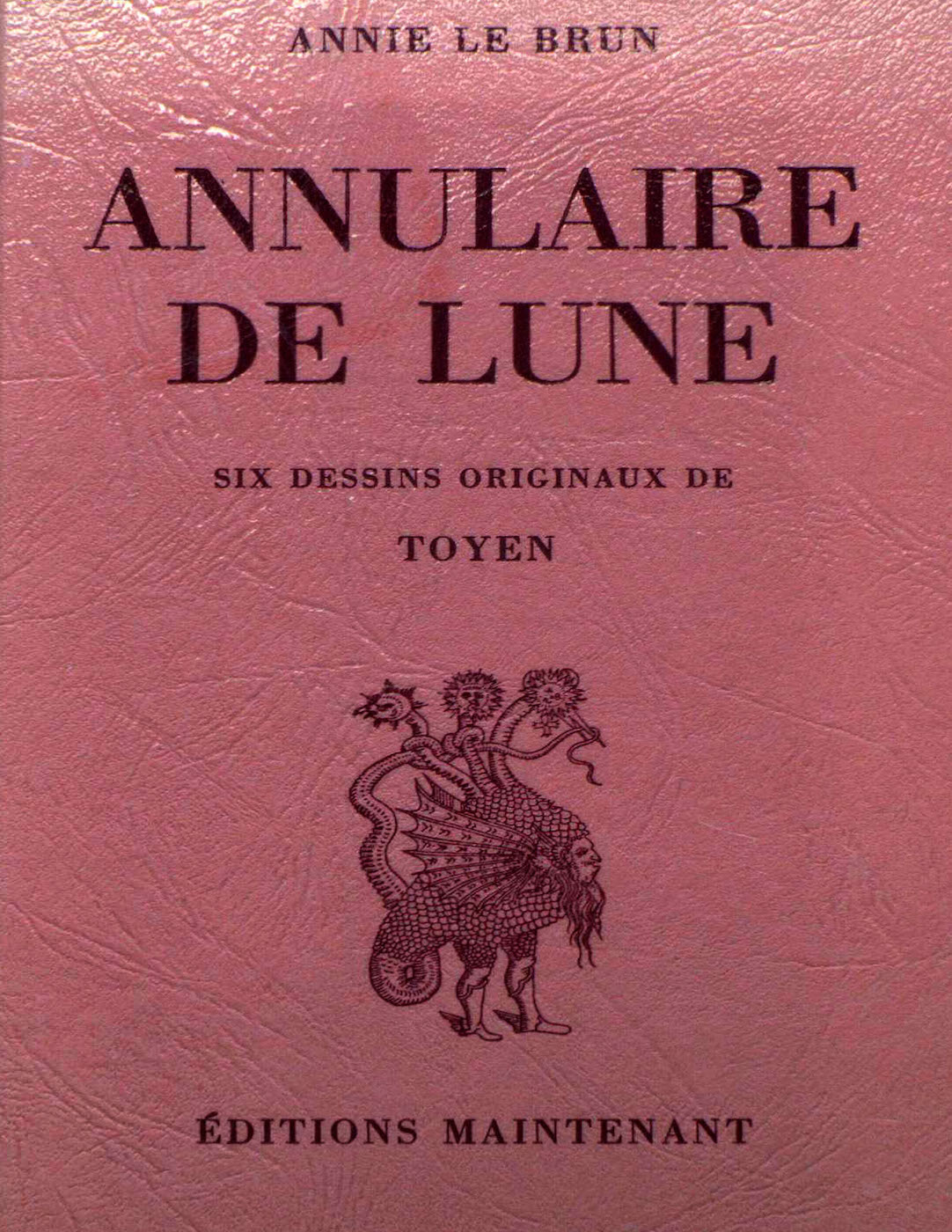 Annie Le Brun, <br /><em>Annulaire delune</em>, 1977
