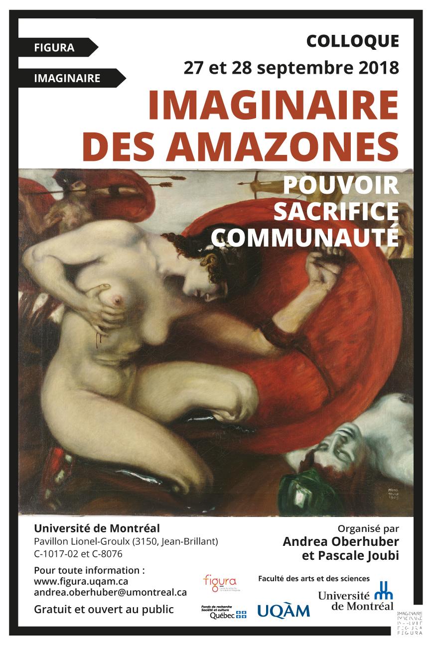 Colloque 2018: <br />Imaginaire des Amazones: pouvoir, sacrifice, communauté