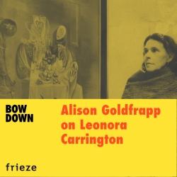 Podcast 2020 : Bow Down, Women in Art History – Leonora Carrington
