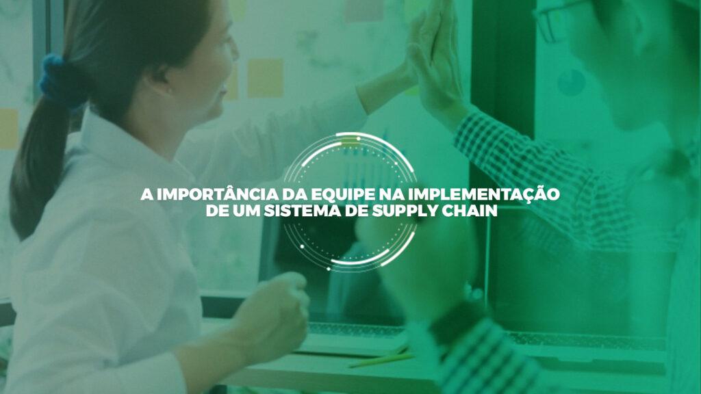 equipe-sistema-supply-chain