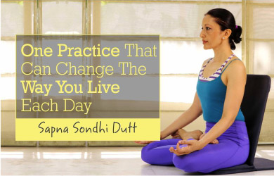 One Practice That Can Change The Way You Live Each Day