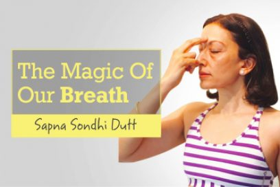 The Magic Of Our Breath