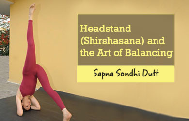 Headstand (Shirshasana) and the Art of Balancing