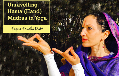 Unravelling Hasta (Hand) Mudras in Yoga