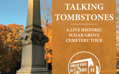 Talking Tombstones: A Live Historic Sugar Grove Cemetery Tour