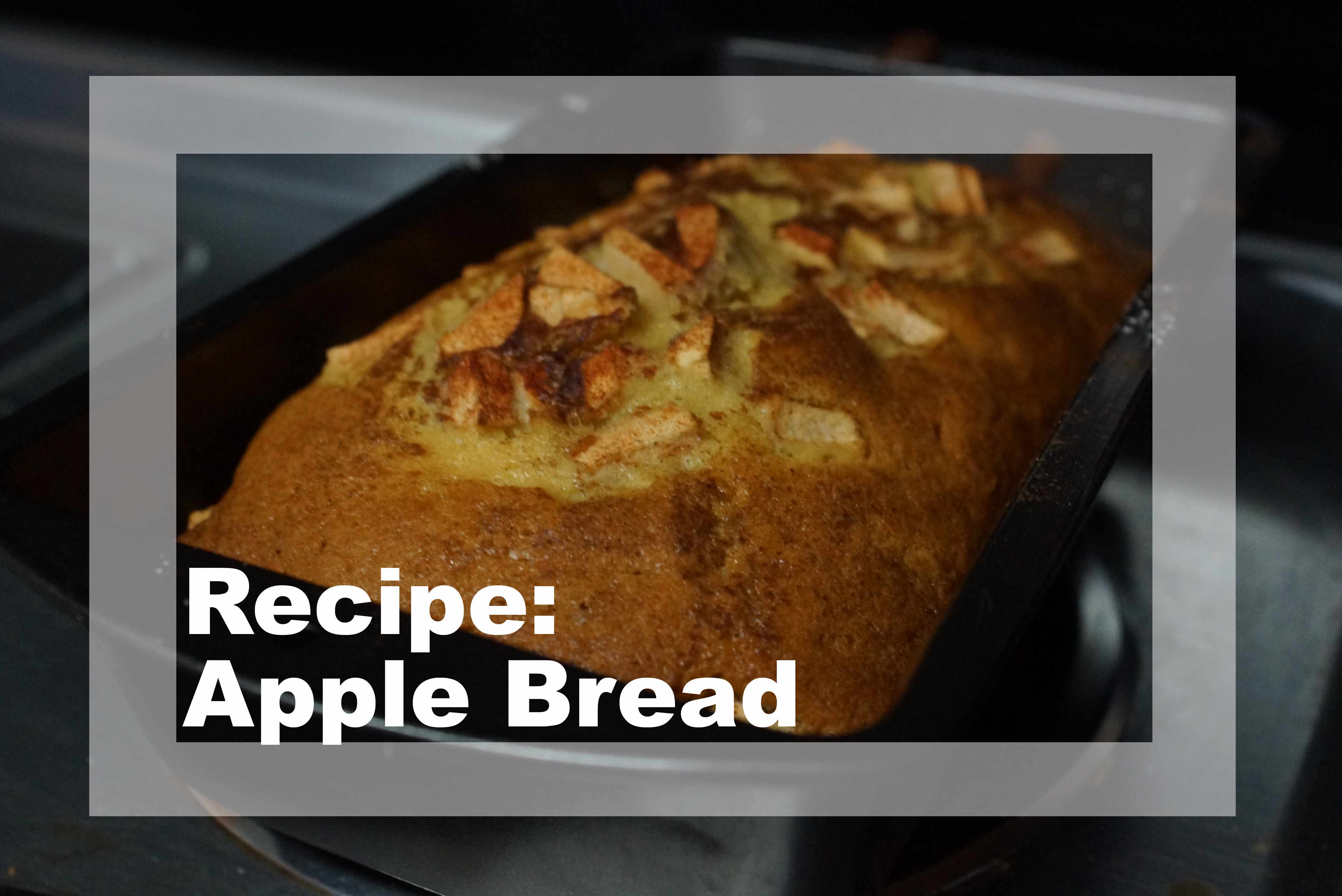 Recipe: Homemade Apple Bread