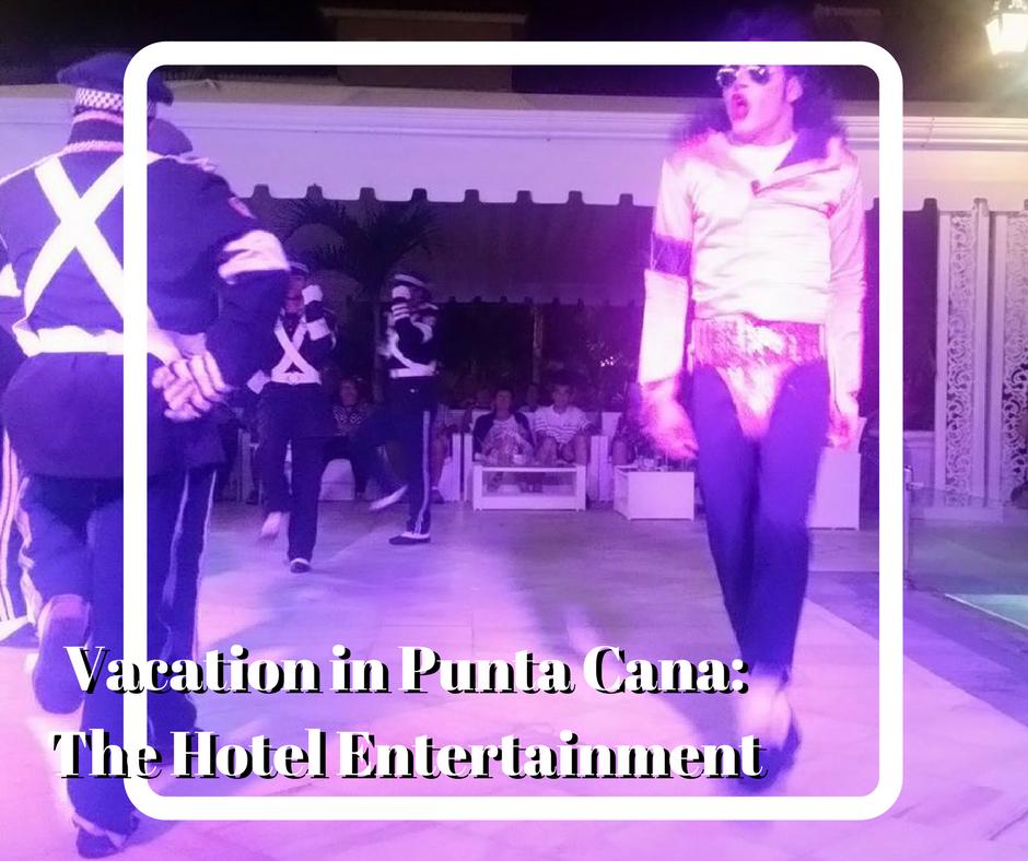 Vacation in Punta Cana: Entertainment at the Bahai Principe