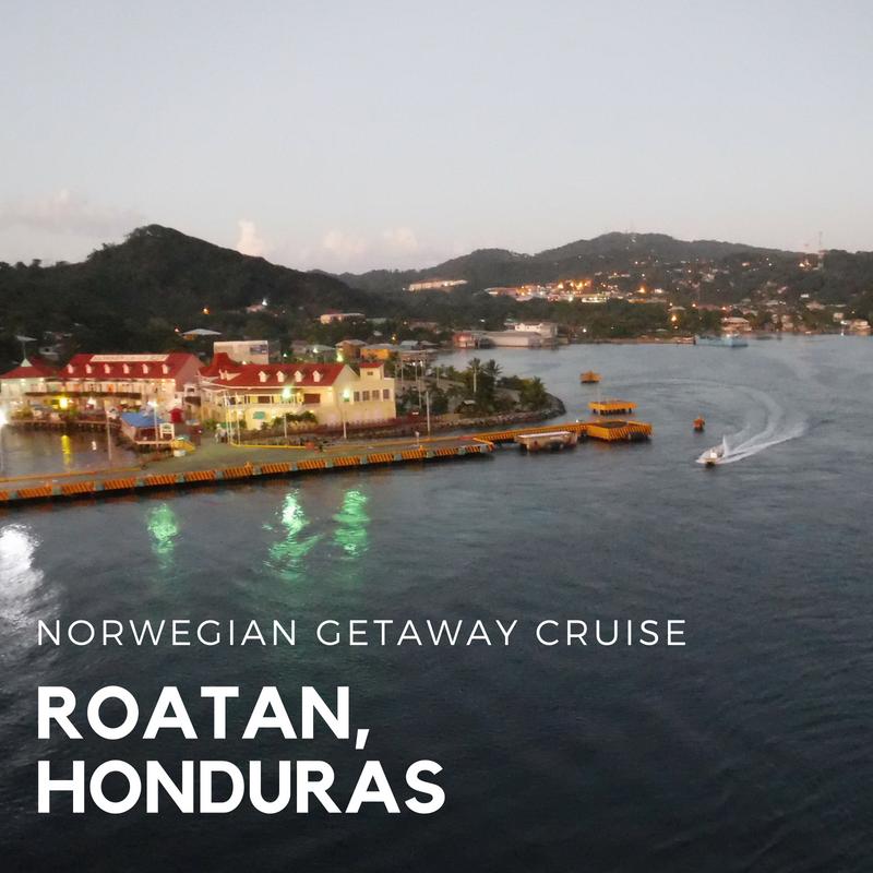 Norwegian Getaway Western Caribbean Cruise: Roatan, Honduras