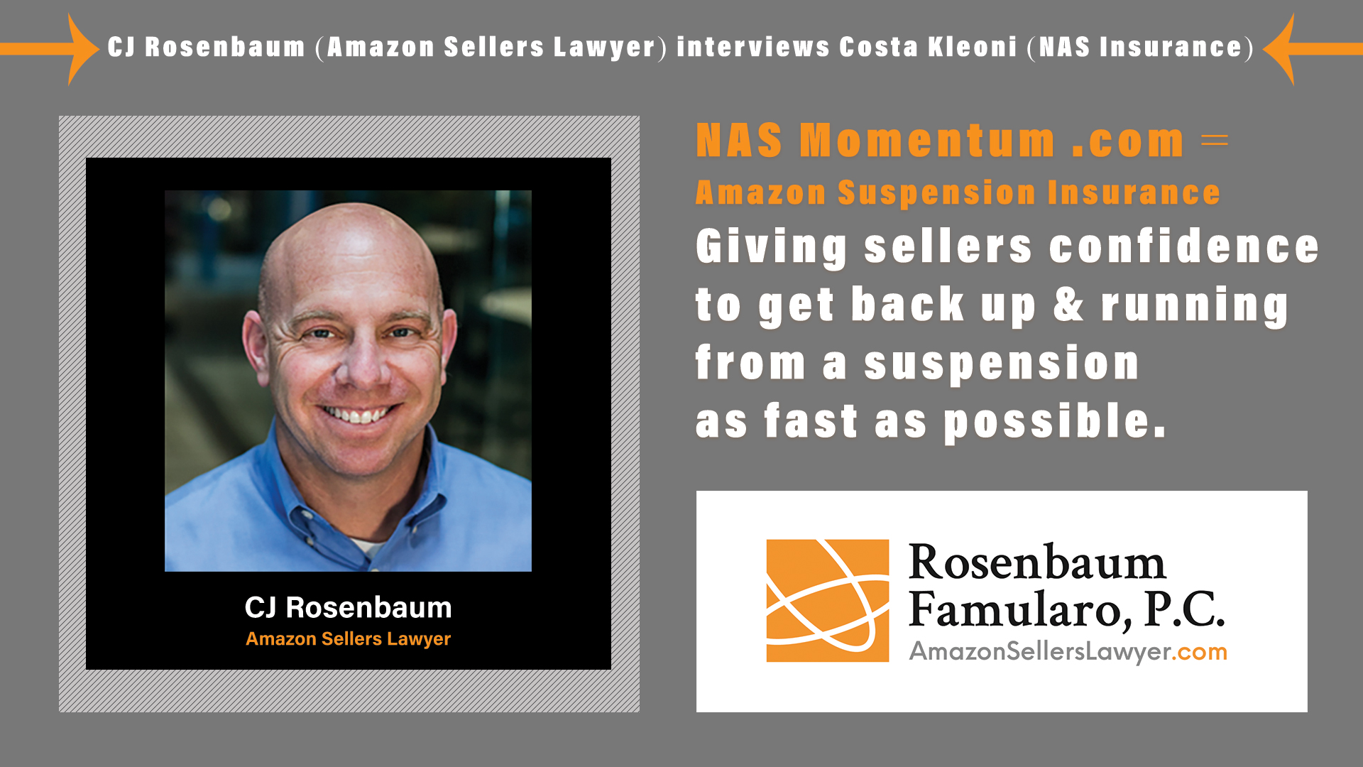 CJ Rosenbaum of Amazon Sellers Lawyer interviews Costa Kleoni of NAS Insurance