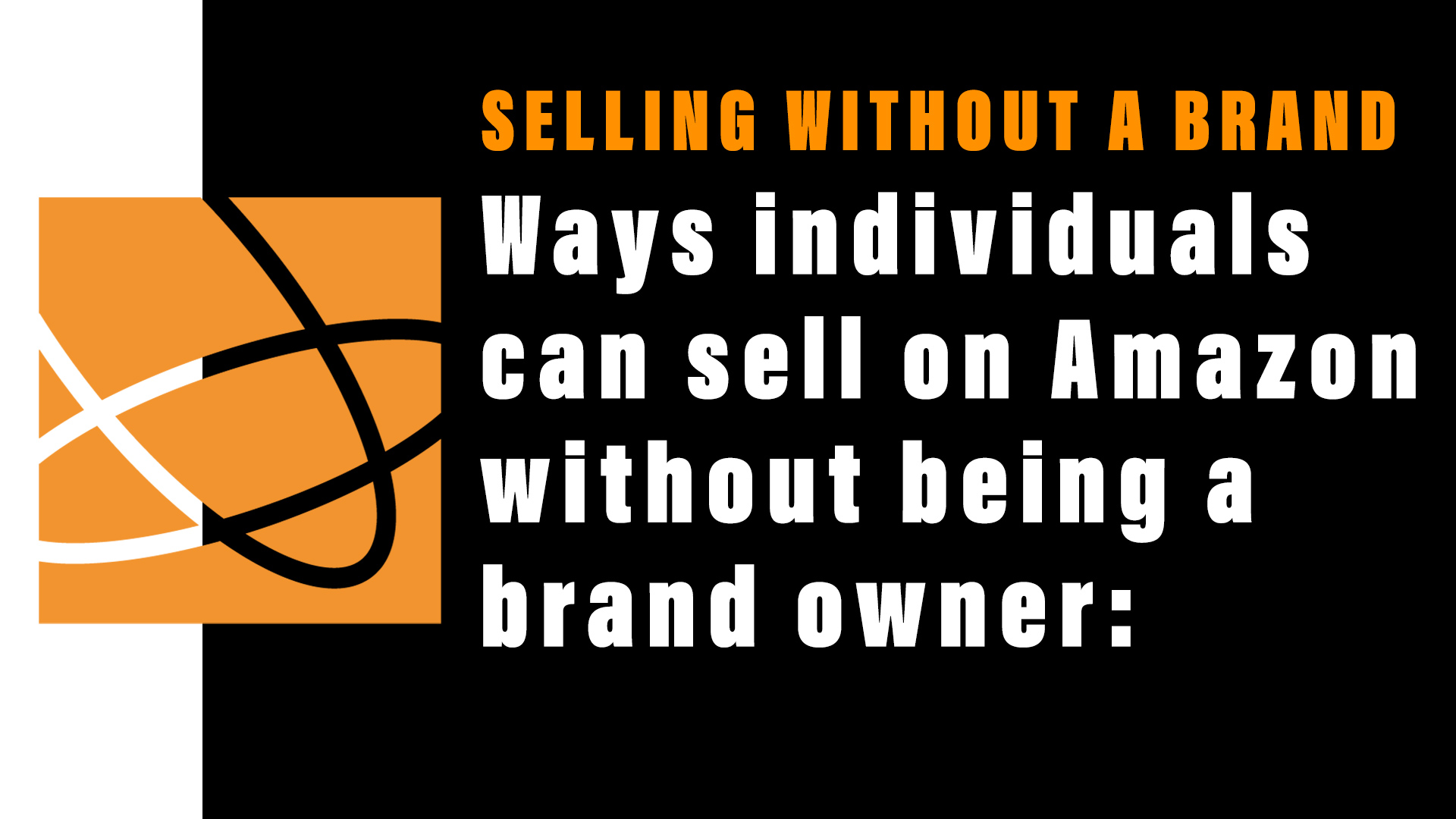 selling without a brand