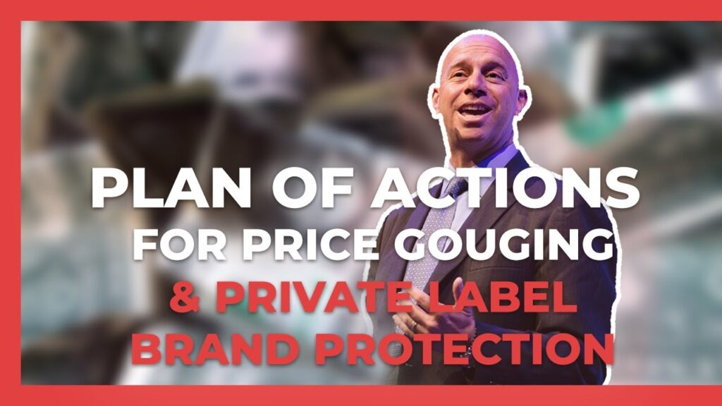 Plan of Action for Price Gouging Violation & Private Label Brand Protection