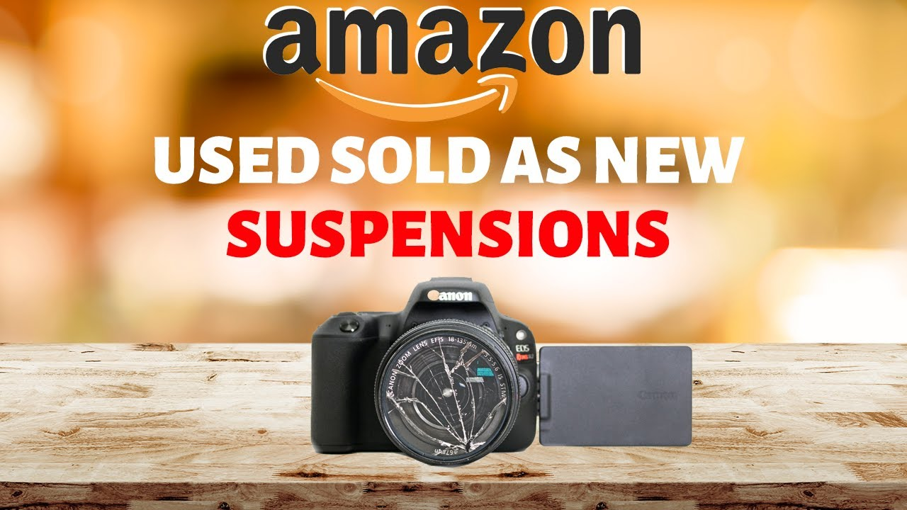 Used Sold as New 72 Hour Suspensions on Amazon