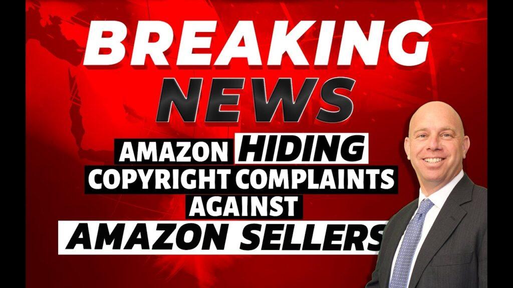 Amazon HIDING Copyright Complaints Against Sellers