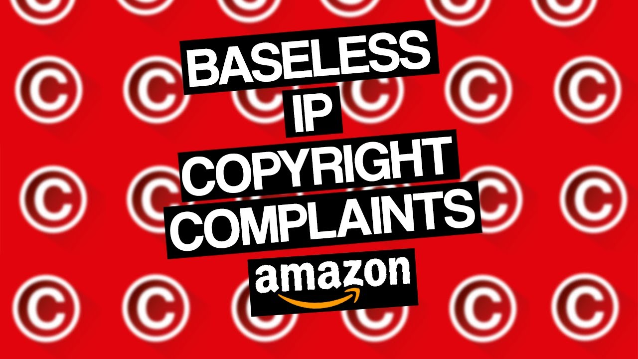 How AMZ Sellers can Successfully Appeal Baseless Copyright Complaints