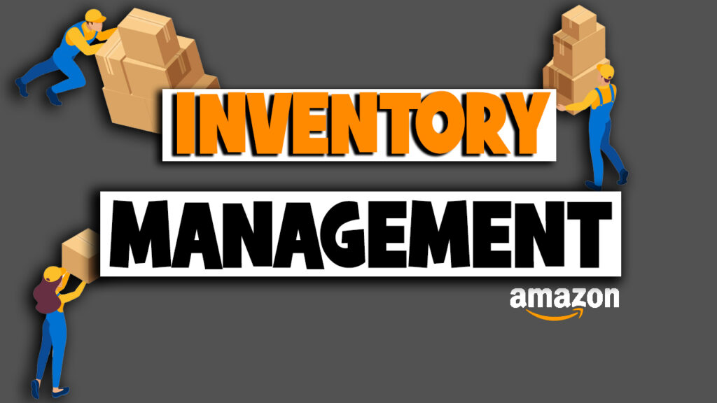 AMAZON SELLERS - How To Manage Your Inventory (2020)