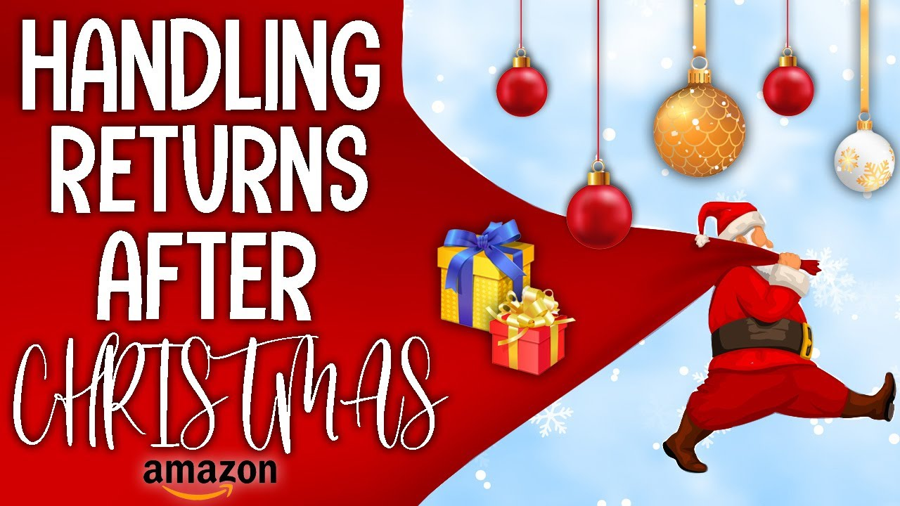 Surviving Amazon's spike in returns this Q4 Holiday Christmas Season