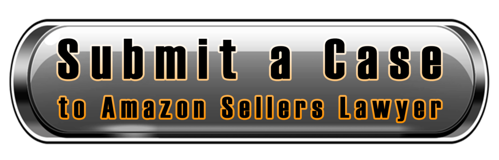 contact us submit a case to Amazon Sellers Lawyer