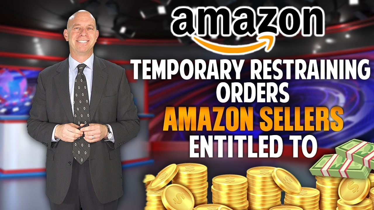 Amazon Sellers Victimized by Temporary Restraining Orders (TRO) - Sellers Entitled to Money Damages