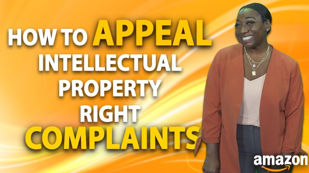 Baseless Infringement Claims: How to Appeal IP Complaints on Amazon