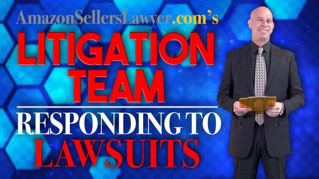 Defending Amazon Seller Accounts with Litigation - Answering Lawsuits Filed by Big Brands