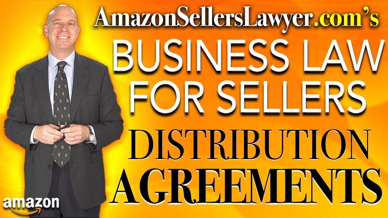 Contracts & Legal Issues Amazon Seller Distribution Rights from Brands