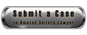 submit a case to Amazon Sellers Lawyer